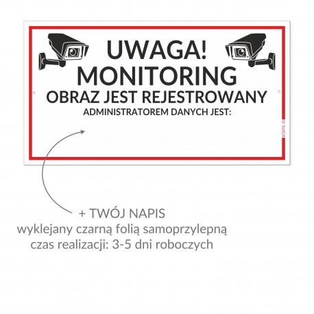 UWAGA MONITORING + DANE ADMINISTRATORA 30x16,5cm tabliczki