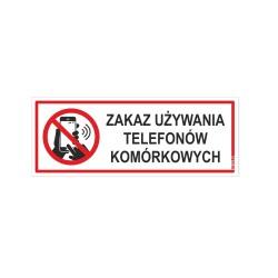 ZAKAZ UŻYWANIA TELEFONÓW KOMÓRKOWYCH -tabliczki 21x8cm