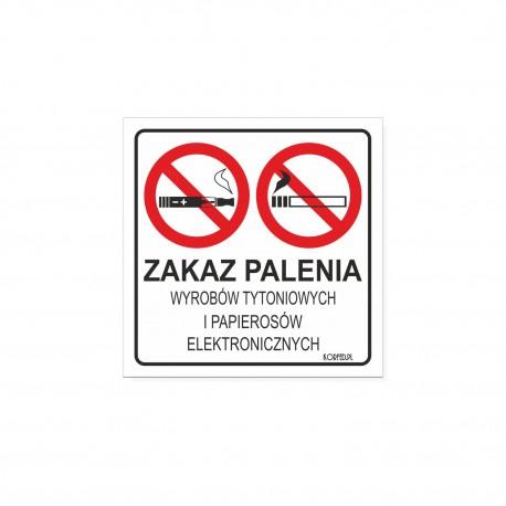 ZAKAZ PALENIA wyrobów tytoniowych i e-papierosów 15x15cm