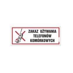 ZAKAZ UŻYWANIA TELEFONÓW KOMÓRKOWYCH 21x8cm