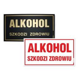 ALKOHOL SZKODZI 30x16,5cm