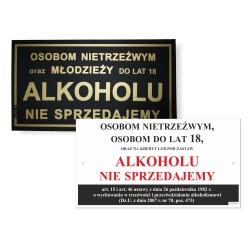 OSOBOM NIETRZEŹWYM, OSOBOM DO LAT 18  ALKOHOLU NIE SPRZEDAJEMY 30x16,5cm
