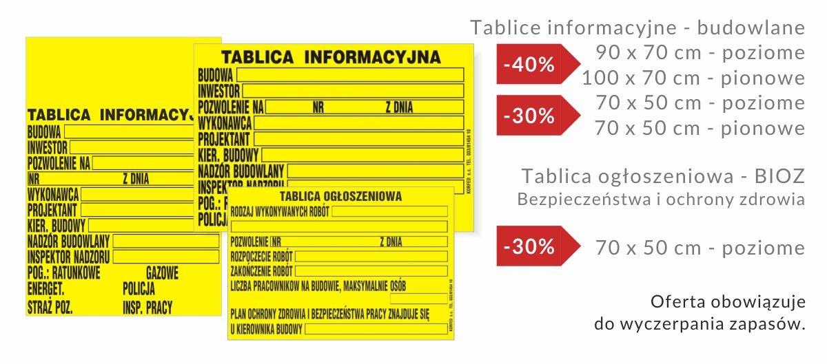 Wyprzedaż -30% / -40% - tablice budowlane inwestorskie oraz bezpieczeństwa i ochrony zdrowia - do wyczerpania magazynu